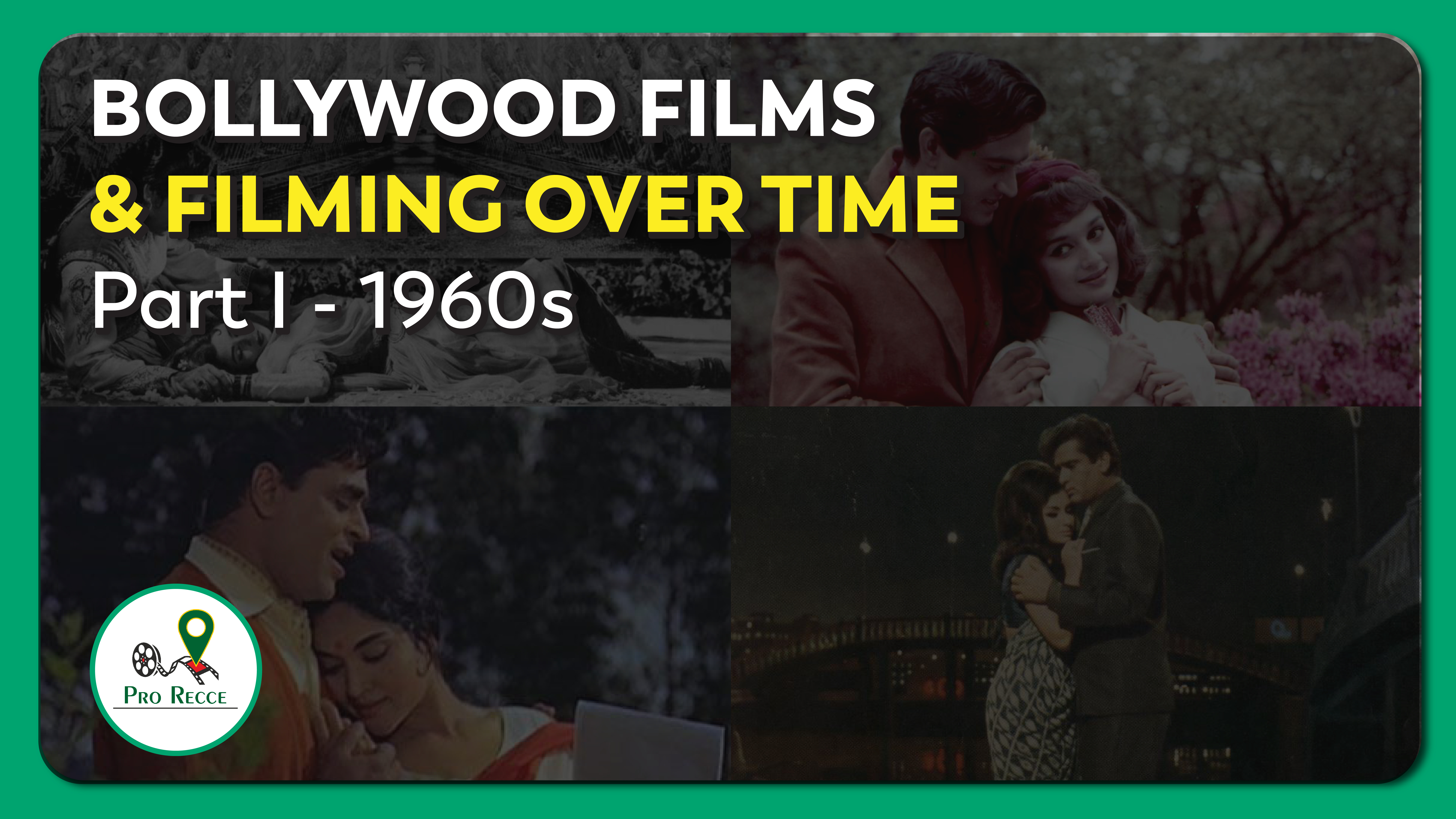 Bollywood Films and Filming Over Time